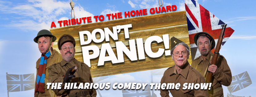 Dad's Army – Don't Panic!